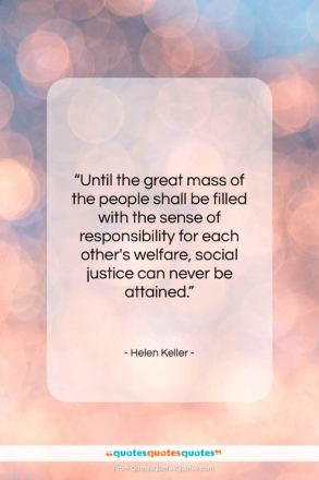 """Helen Keller quote: """"Until the great mass of the people…""""- at QuotesQuotesQuotes.com"""