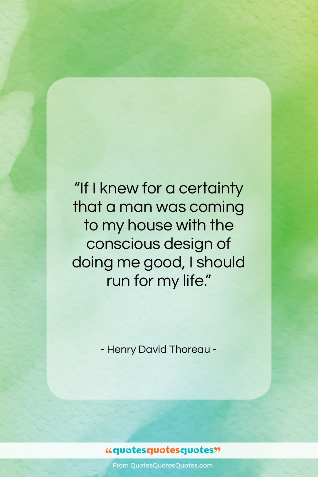 """Henry David Thoreau quote: """"If I knew for a certainty that…""""- at QuotesQuotesQuotes.com"""