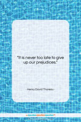 """Henry David Thoreau quote: """"It is never too late to give…""""- at QuotesQuotesQuotes.com"""