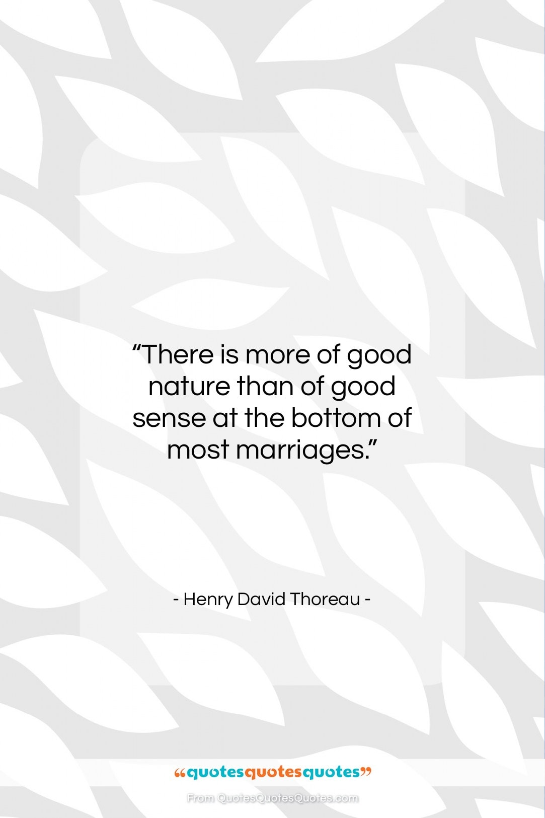 """Henry David Thoreau quote: """"There is more of good nature than…""""- at QuotesQuotesQuotes.com"""