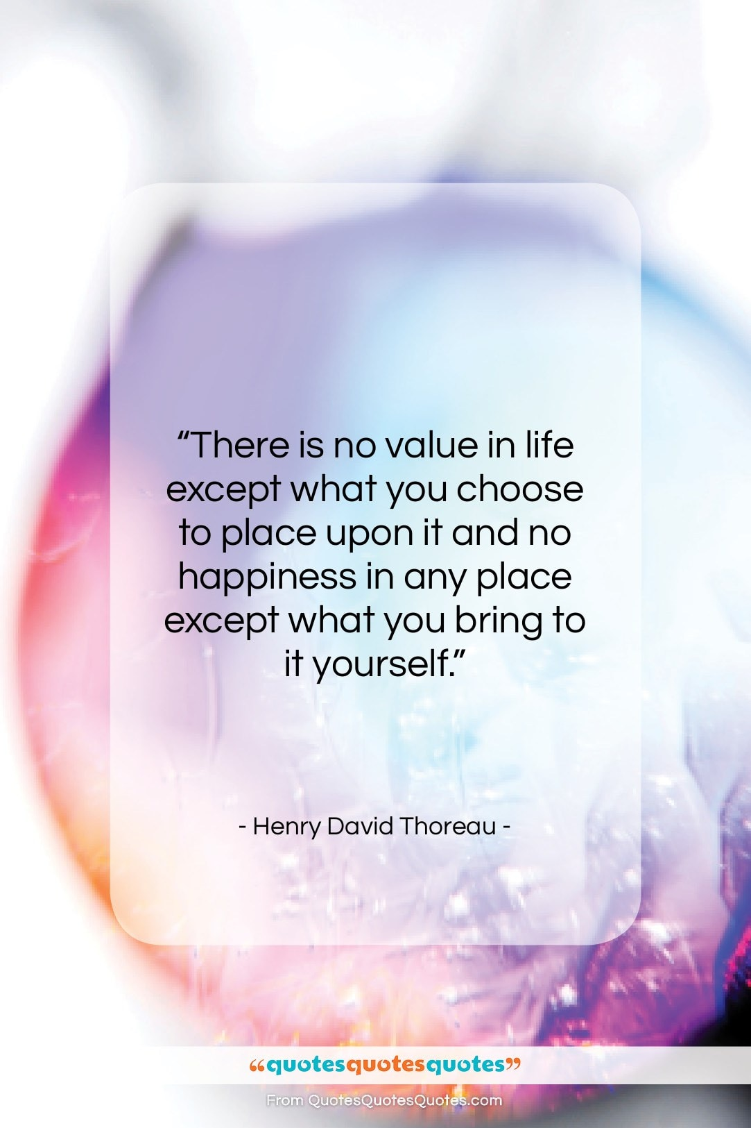 """Henry David Thoreau quote: """"There is no value in life except…""""- at QuotesQuotesQuotes.com"""