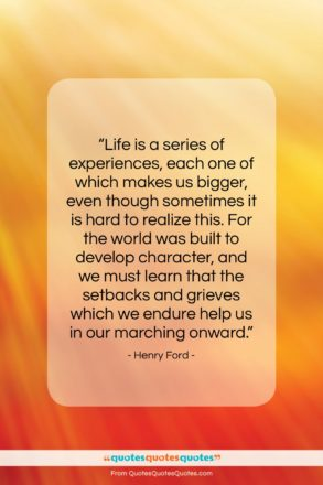 "Henry Ford quote: ""Life is a series of experiences, each…""- at QuotesQuotesQuotes.com"