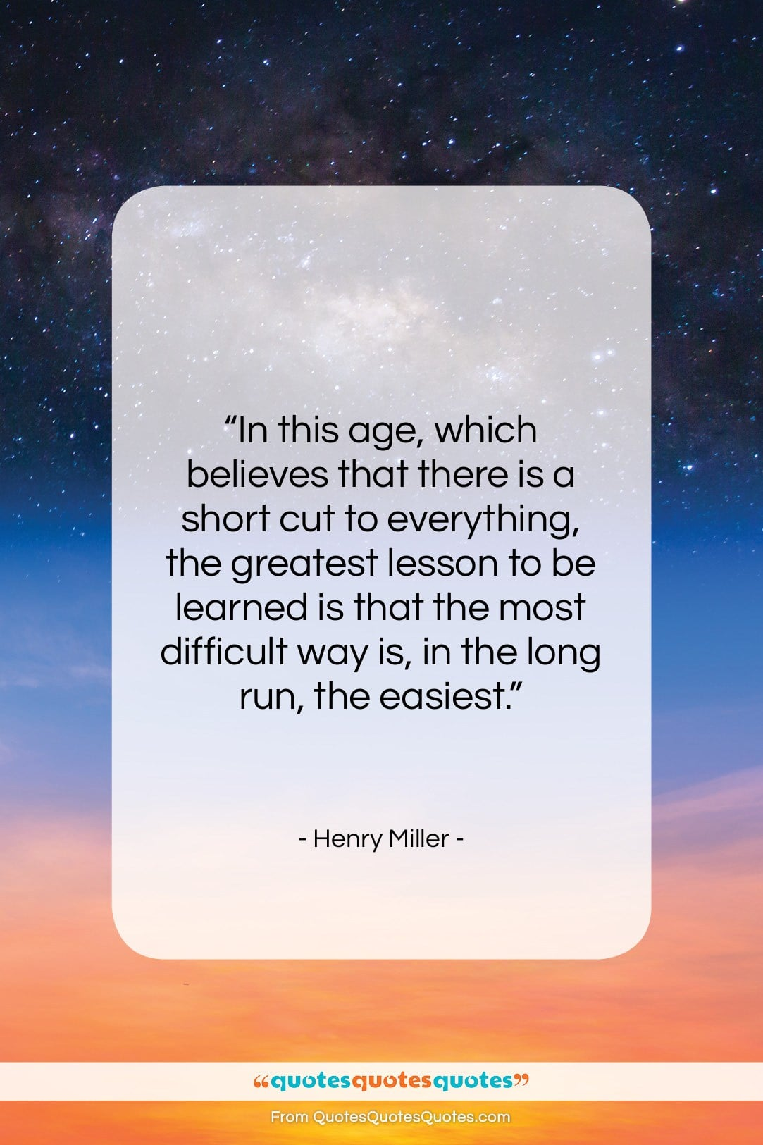 """Henry Miller quote: """"In this age, which believes that there…""""- at QuotesQuotesQuotes.com"""