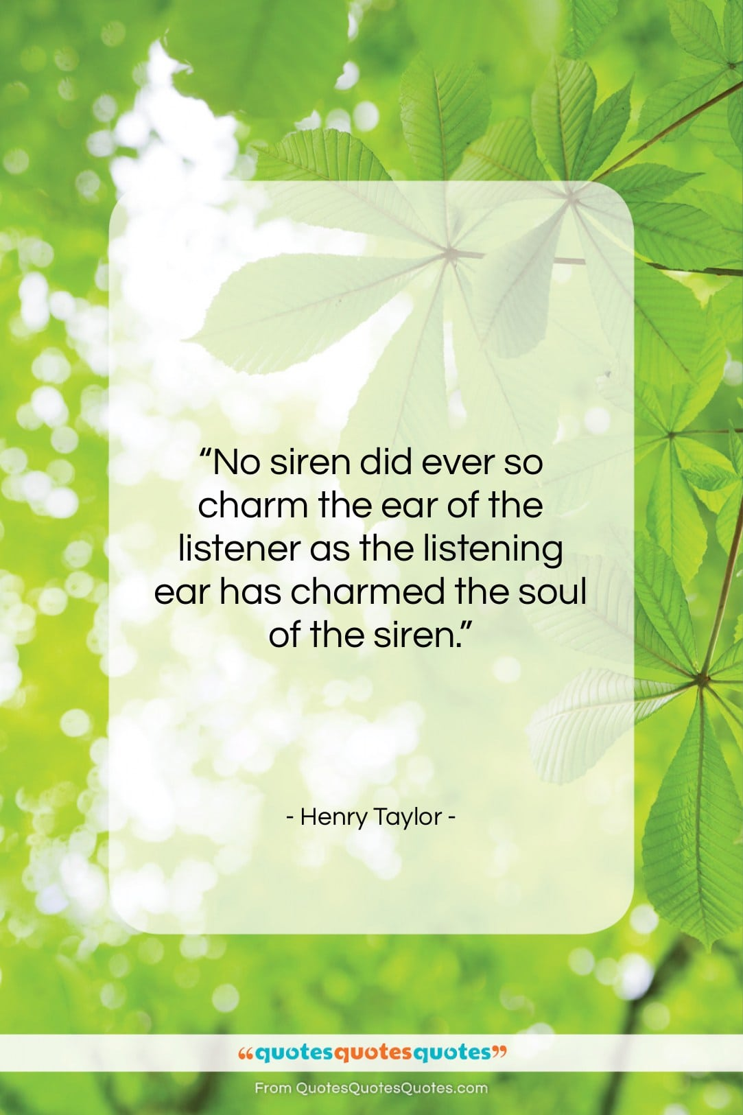 """Henry Taylor quote: """"No siren did ever so charm the…""""- at QuotesQuotesQuotes.com"""