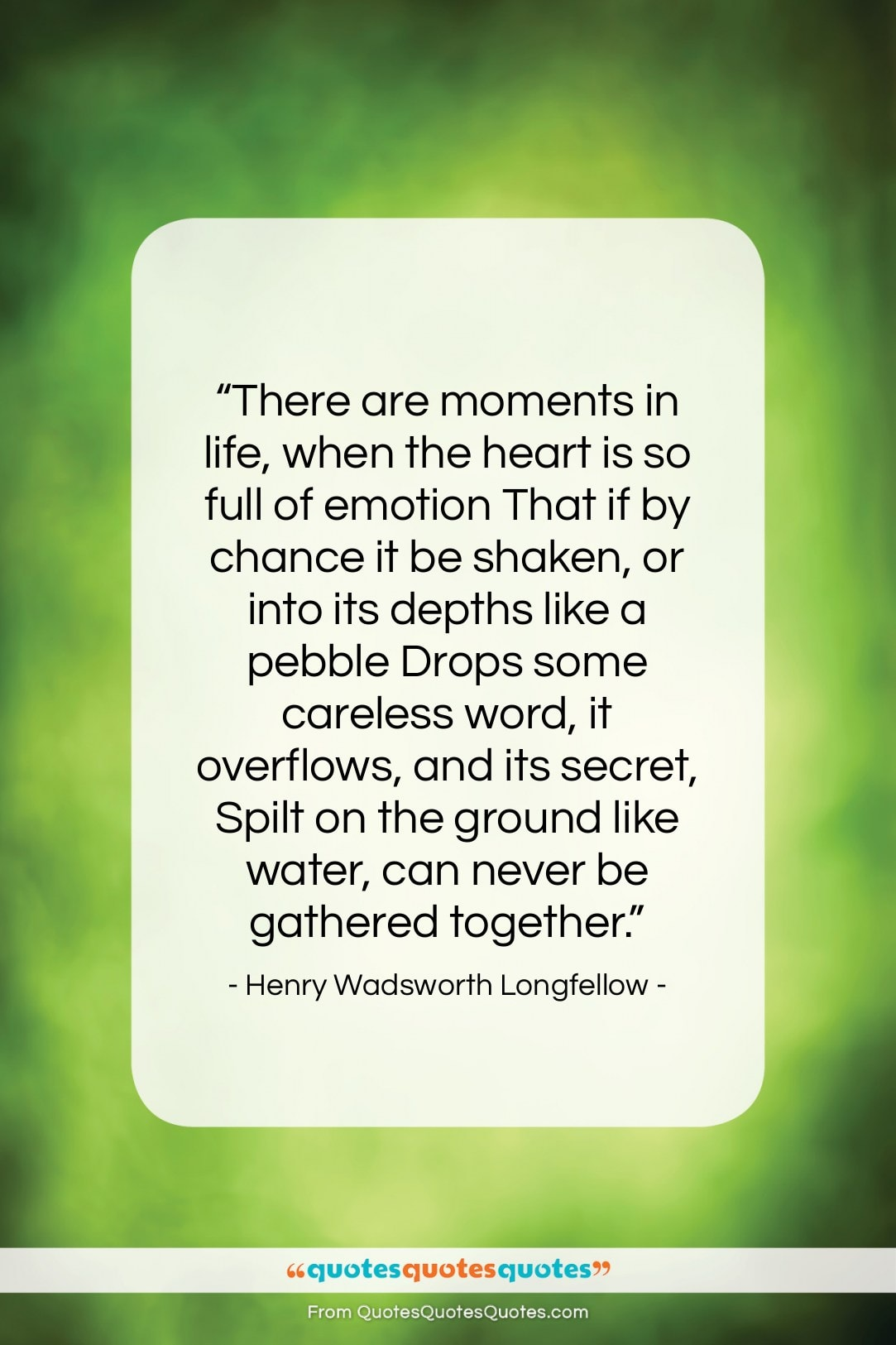"""Henry Wadsworth Longfellow quote: """"There are moments in life, when the…""""- at QuotesQuotesQuotes.com"""