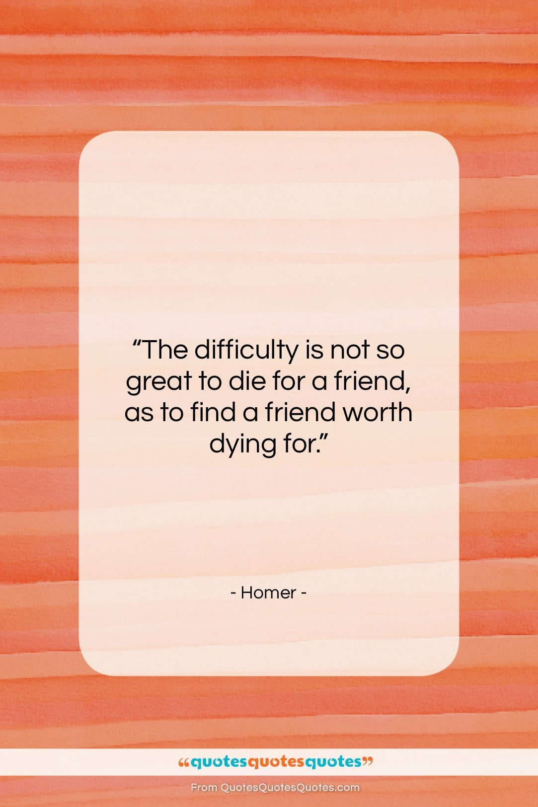 """Homer quote: """"The difficulty is not so great to…""""- at QuotesQuotesQuotes.com"""