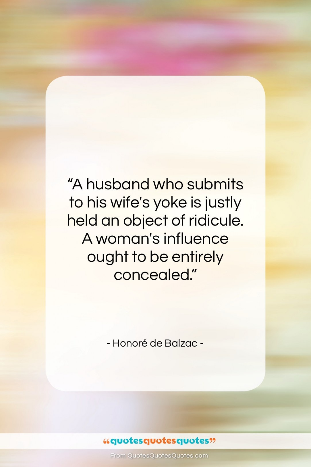 """Honoré de Balzac quote: """"A husband who submits to his wife's…""""- at QuotesQuotesQuotes.com"""