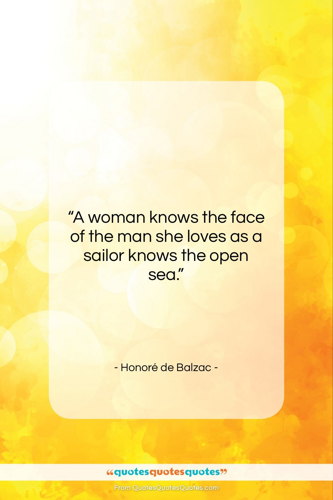 """Honoré de Balzac quote: """"A woman knows the face of the…""""- at QuotesQuotesQuotes.com"""