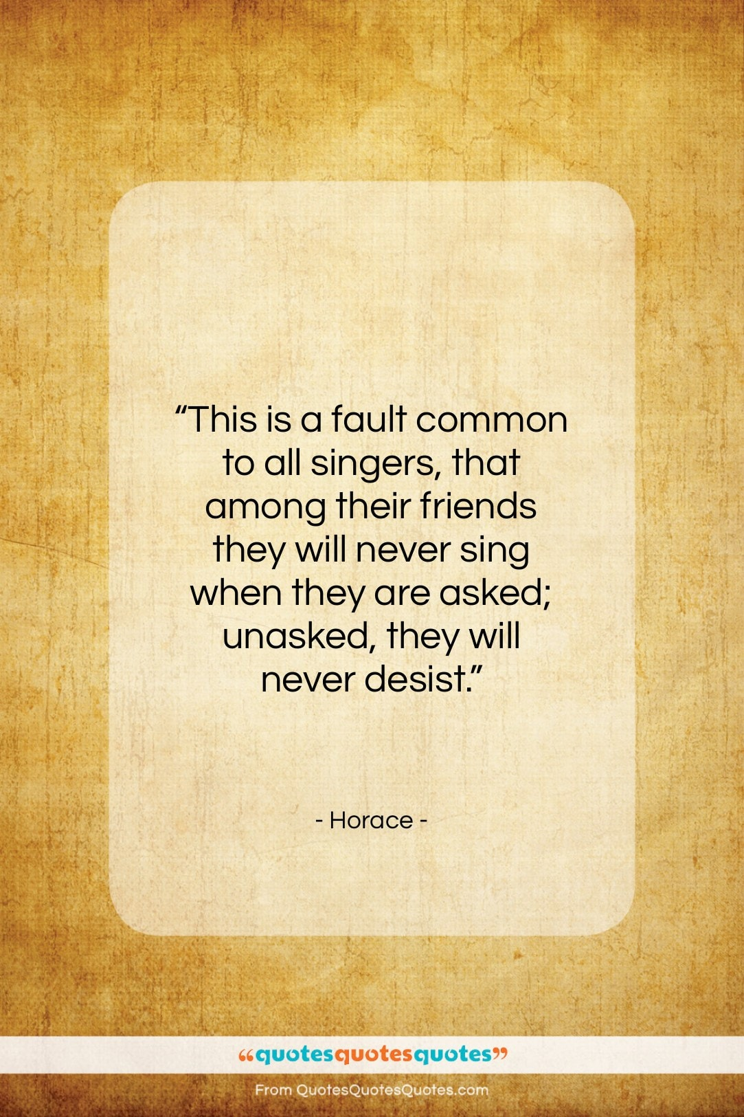 """Horace quote: """"This is a fault common to all…""""- at QuotesQuotesQuotes.com"""