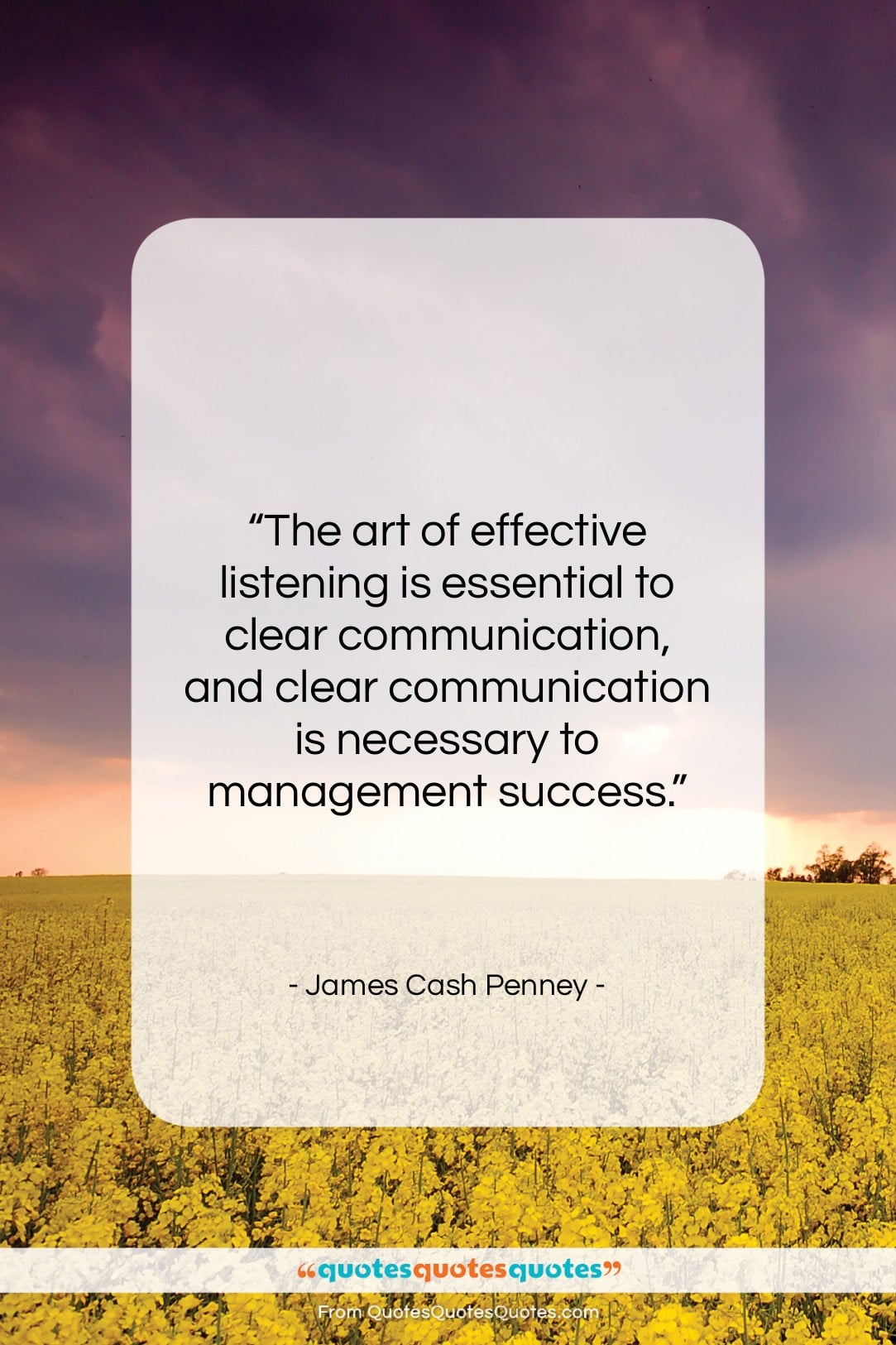"""James Cash Penney quote: """"The art of effective listening is essential…""""- at QuotesQuotesQuotes.com"""