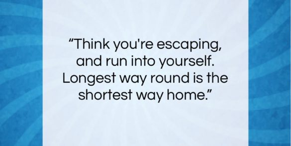 "James Joyce quote: ""Think you're escaping and run into yourself…""- at QuotesQuotesQuotes.com"