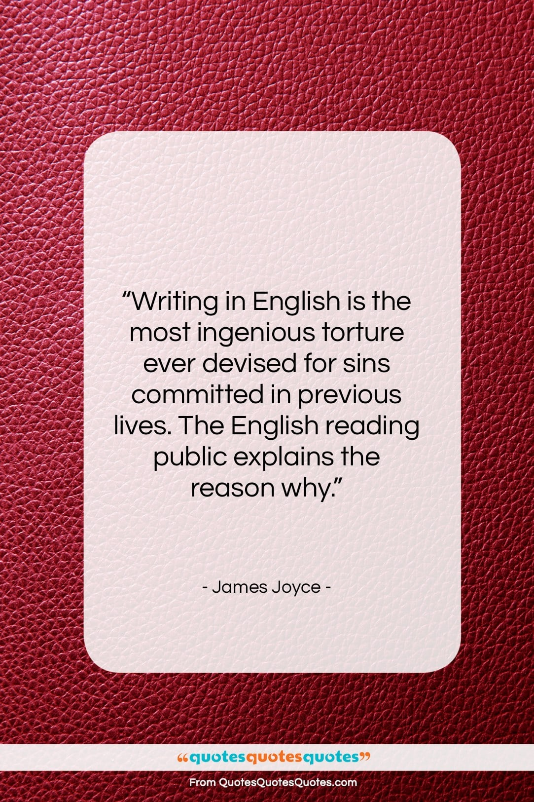 """James Joyce quote: """"Writing in English is the most ingenious…""""- at QuotesQuotesQuotes.com"""