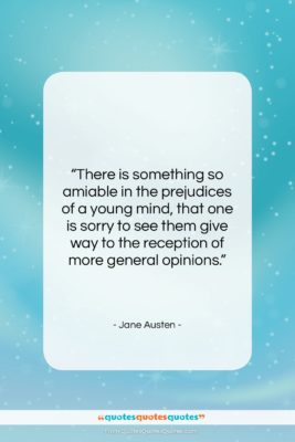 """Jane Austen quote: """"There is something so amiable in the…""""- at QuotesQuotesQuotes.com"""