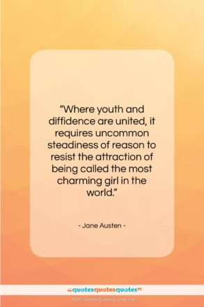 """Jane Austen quote: """"Where youth and diffidence are united, it…""""- at QuotesQuotesQuotes.com"""