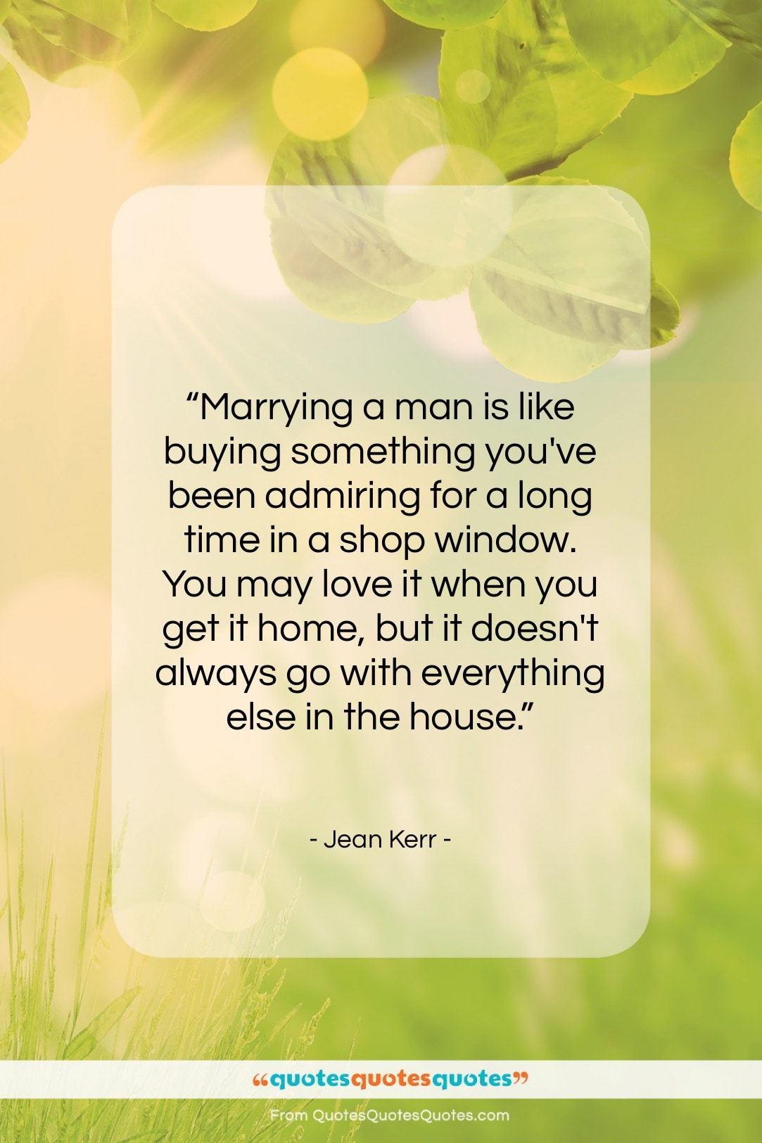 """Jean Kerr quote: """"Marrying a man is like buying something…""""- at QuotesQuotesQuotes.com"""
