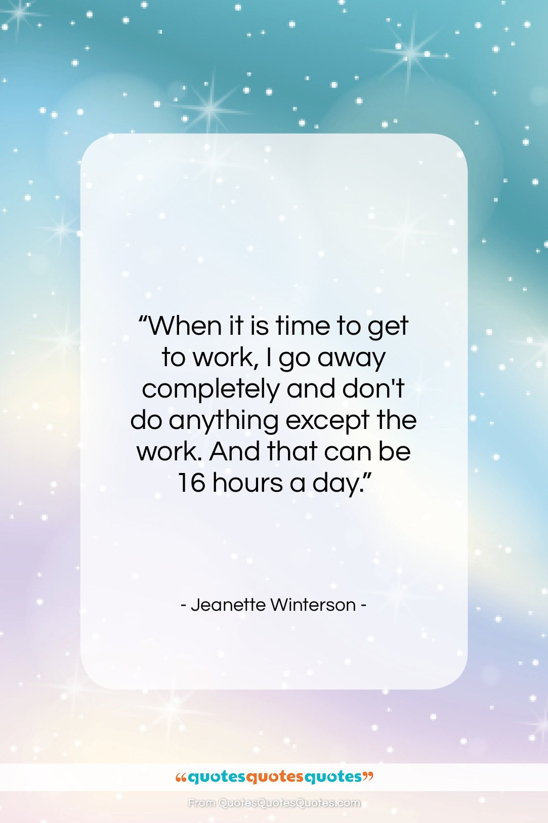 """Jeanette Winterson quote: """"When it is time to get to…""""- at QuotesQuotesQuotes.com"""