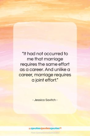 "Jessica Savitch quote: ""It had not occurred to me that…""- at QuotesQuotesQuotes.com"