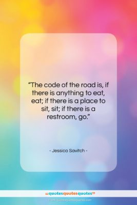 "Jessica Savitch quote: ""The code of the road is, if…""- at QuotesQuotesQuotes.com"