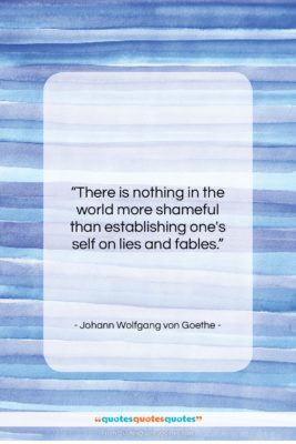 """Johann Wolfgang von Goethe quote: """"There is nothing in the world more…""""- at QuotesQuotesQuotes.com"""