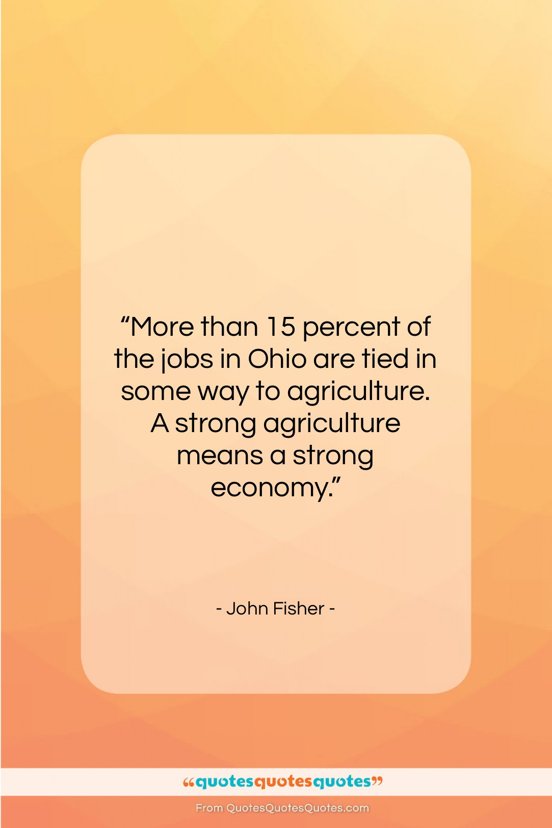 """John Fisher quote: """"More than 15 percent of the jobs…""""- at QuotesQuotesQuotes.com"""