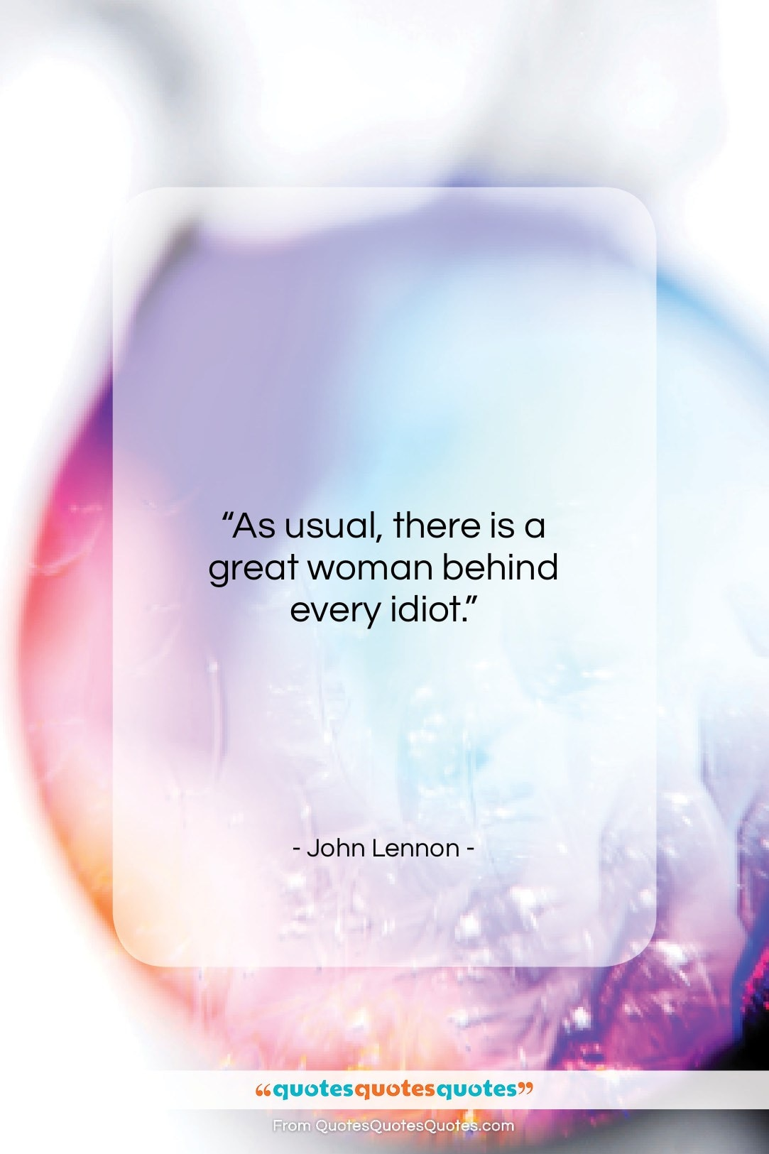 """John Lennon quote: """"As usual, there is a great woman…""""- at QuotesQuotesQuotes.com"""