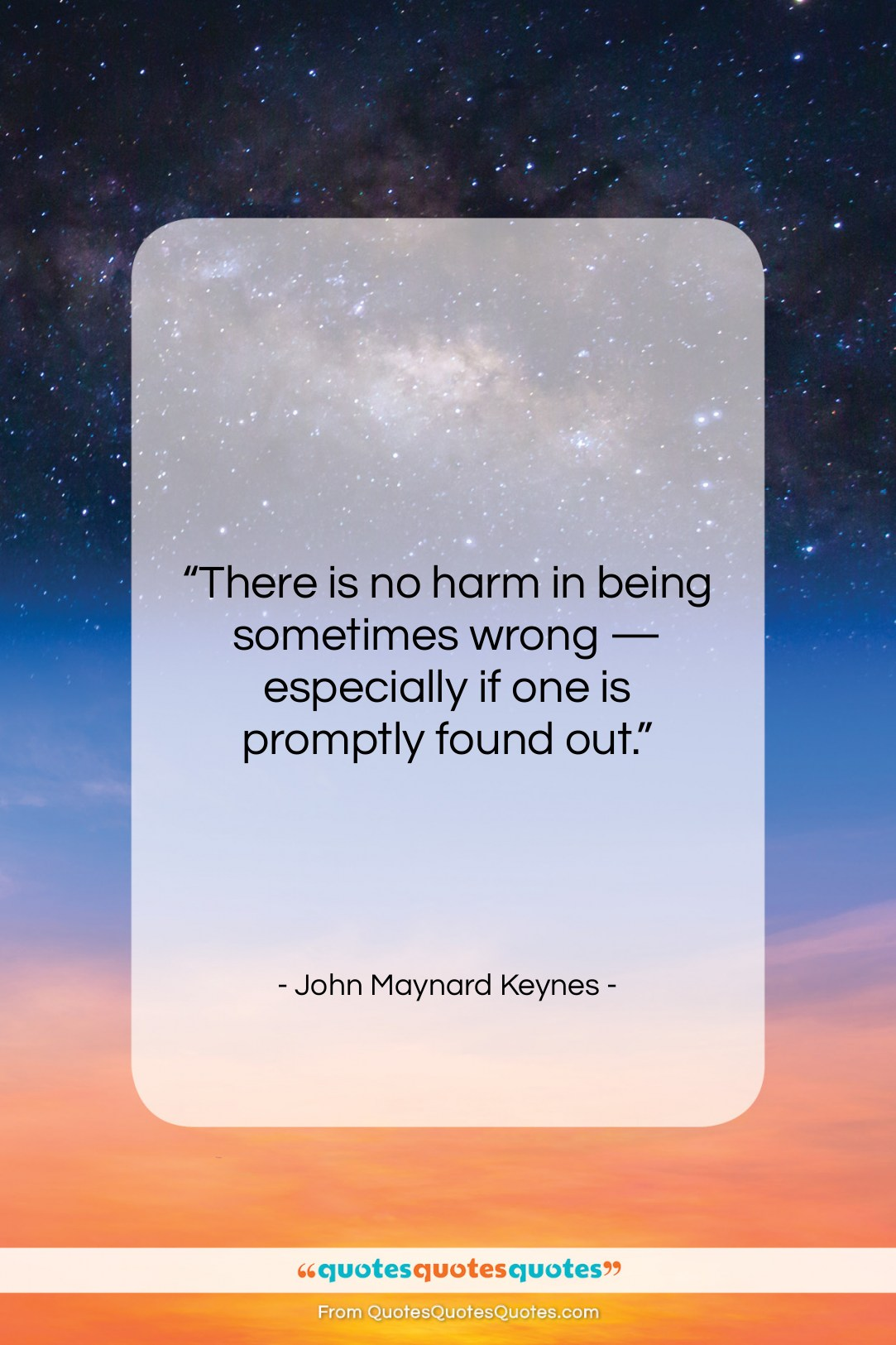 """John Maynard Keynes quote: """"There is no harm in being sometimes…""""- at QuotesQuotesQuotes.com"""