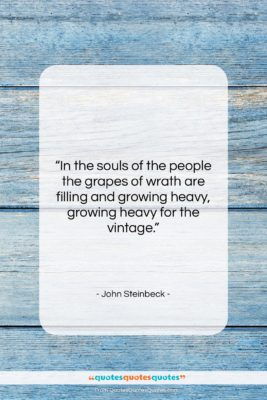 "John Steinbeck quote: ""In the souls of the people the…""- at QuotesQuotesQuotes.com"