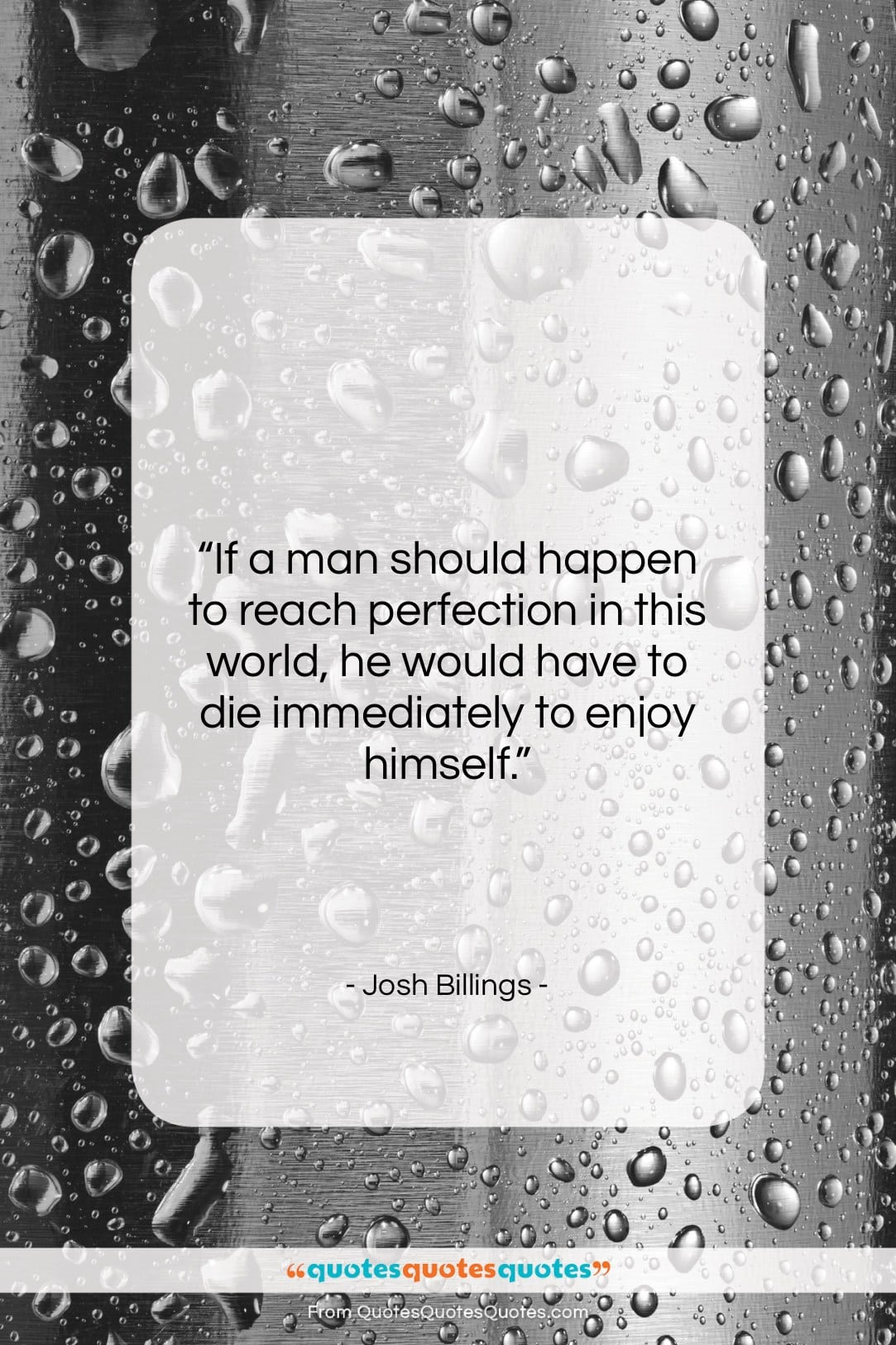 """Josh Billings quote: """"If a man should happen to reach…""""- at QuotesQuotesQuotes.com"""