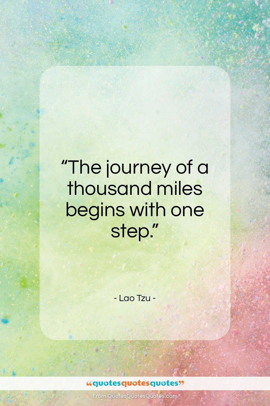 """Lao Tzu quote: """"The journey of a thousand miles begins with one step.""""- at QuotesQuotesQuotes.com"""