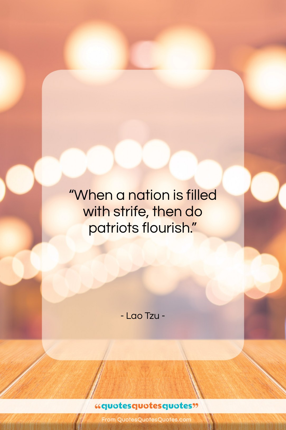 """Lao Tzu quote: """"When a nation is filled with strife,…""""- at QuotesQuotesQuotes.com"""