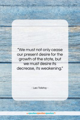 "Leo Tolstoy quote: ""We must not only cease our present…""- at QuotesQuotesQuotes.com"