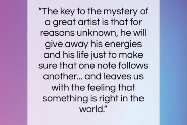 "Leonard Bernstein quote: ""The key to the mystery of a…""- at QuotesQuotesQuotes.com"