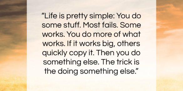 """Leonardo da Vinci quote: """"Life is pretty simple: You do some…""""- at QuotesQuotesQuotes.com"""