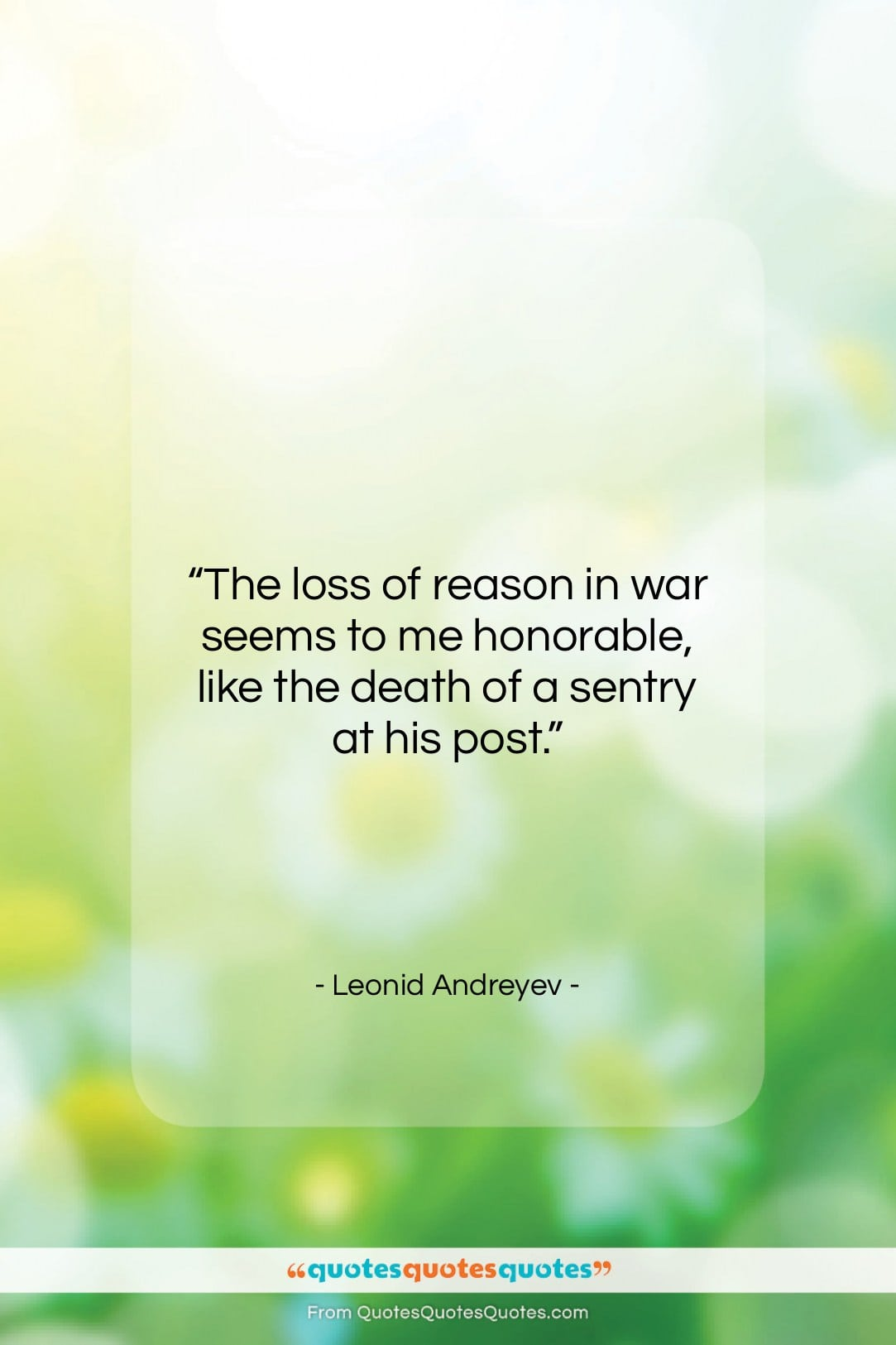 """Leonid Andreyev quote: """"The loss of reason in war seems…""""- at QuotesQuotesQuotes.com"""