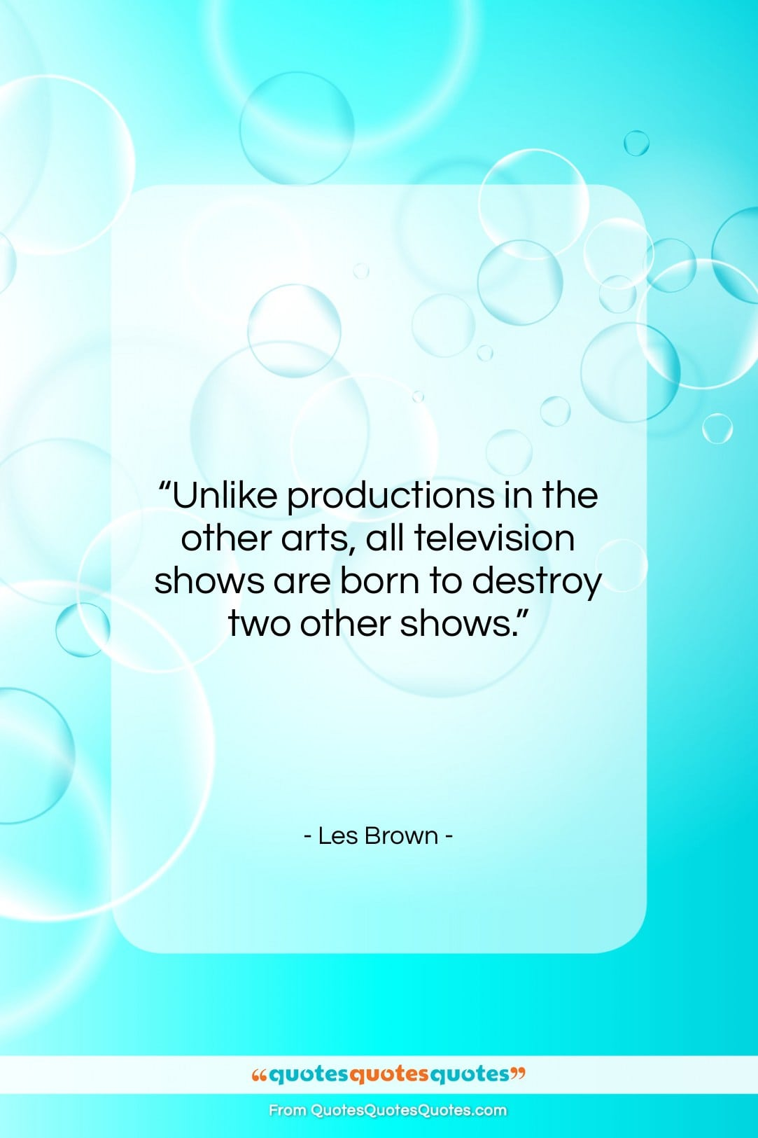 """Les Brown quote: """"Unlike productions in the other arts…""""- at QuotesQuotesQuotes.com"""