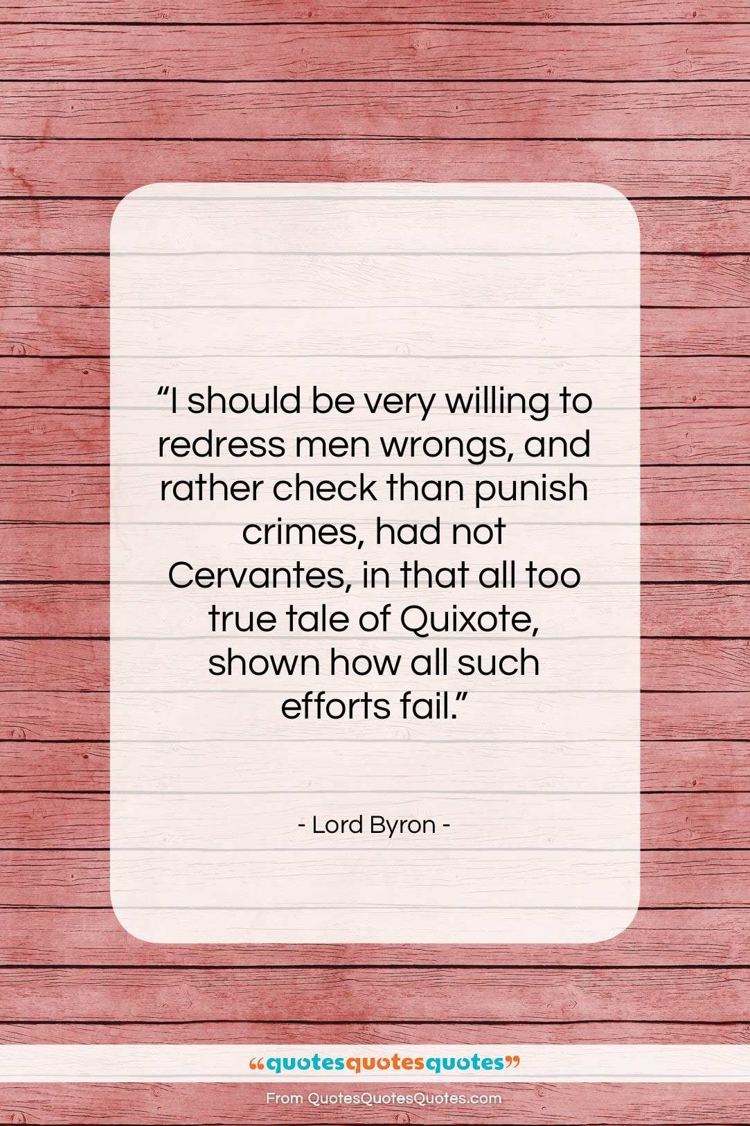 """Lord Byron quote: """"I should be very willing to redress…""""- at QuotesQuotesQuotes.com"""