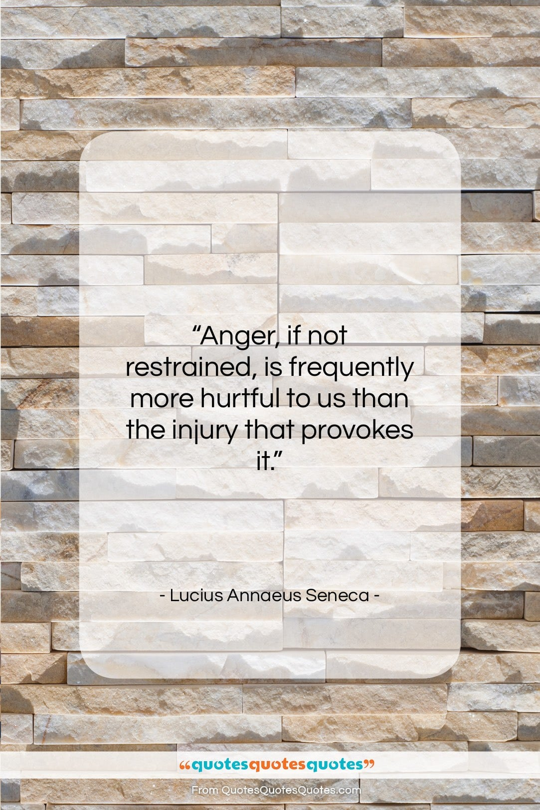 """Lucius Annaeus Seneca quote: """"Anger, if not restrained, is frequently more…""""- at QuotesQuotesQuotes.com"""