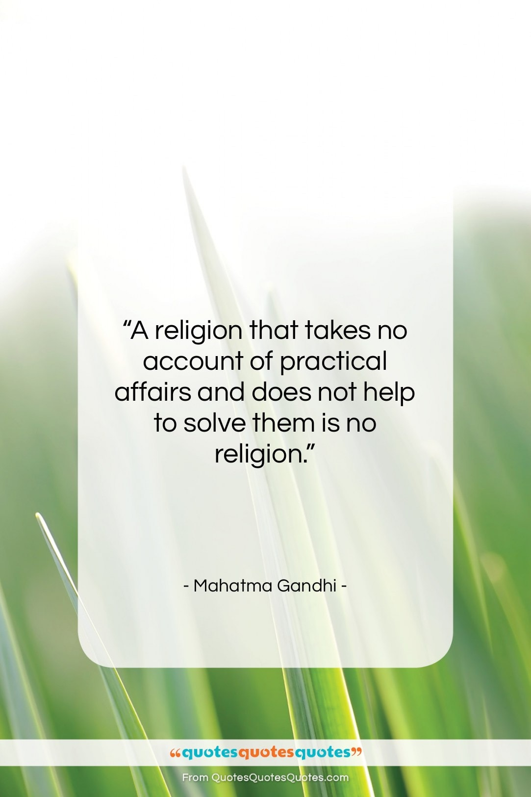 """Mahatma Gandhi quote: """"A religion that takes no account of…""""- at QuotesQuotesQuotes.com"""