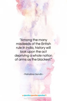 """Mahatma Gandhi quote: """"Among the many misdeeds of the British…""""- at QuotesQuotesQuotes.com"""
