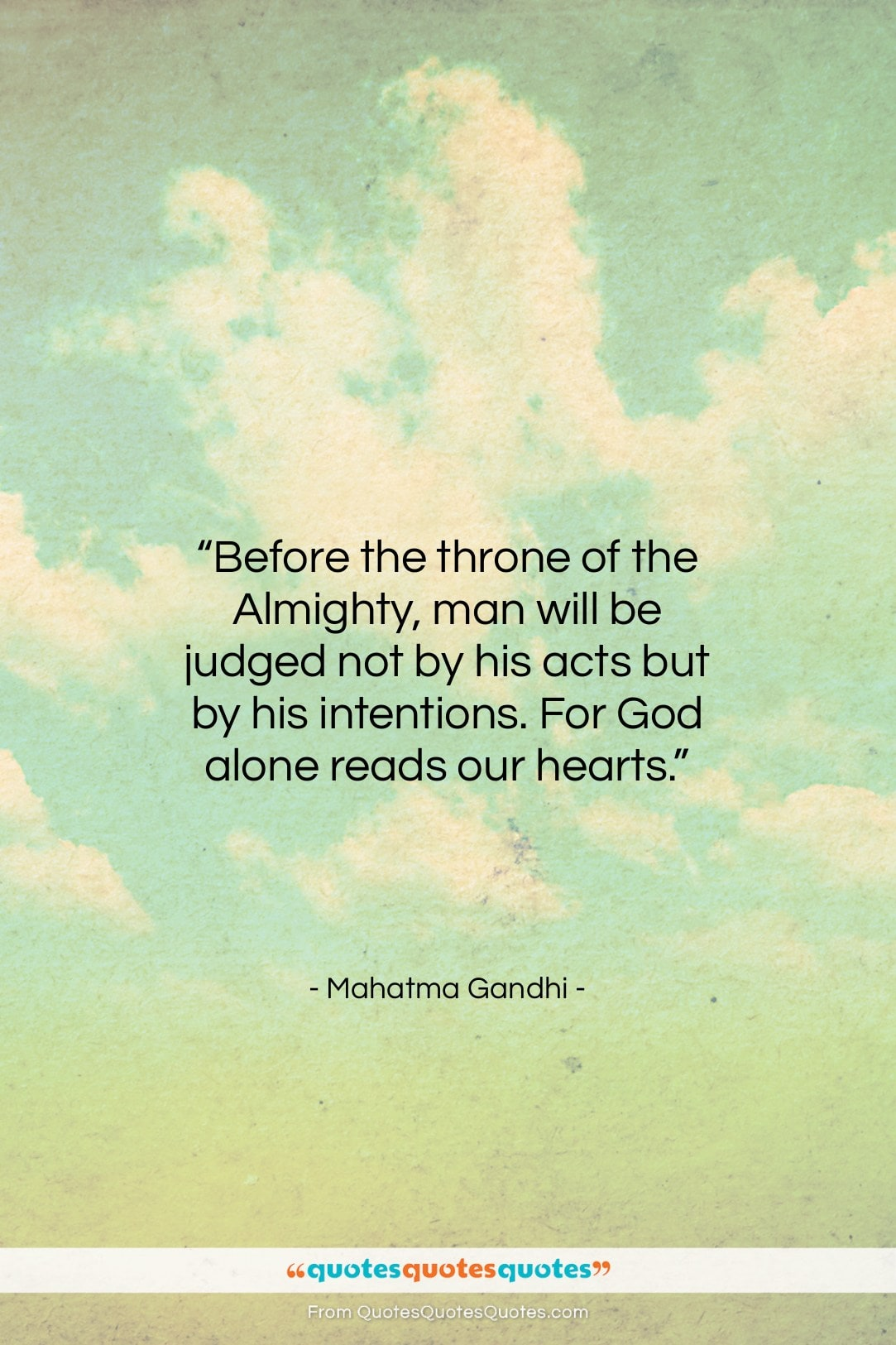 """Mahatma Gandhi quote: """"Before the throne of the Almighty, man…""""- at QuotesQuotesQuotes.com"""