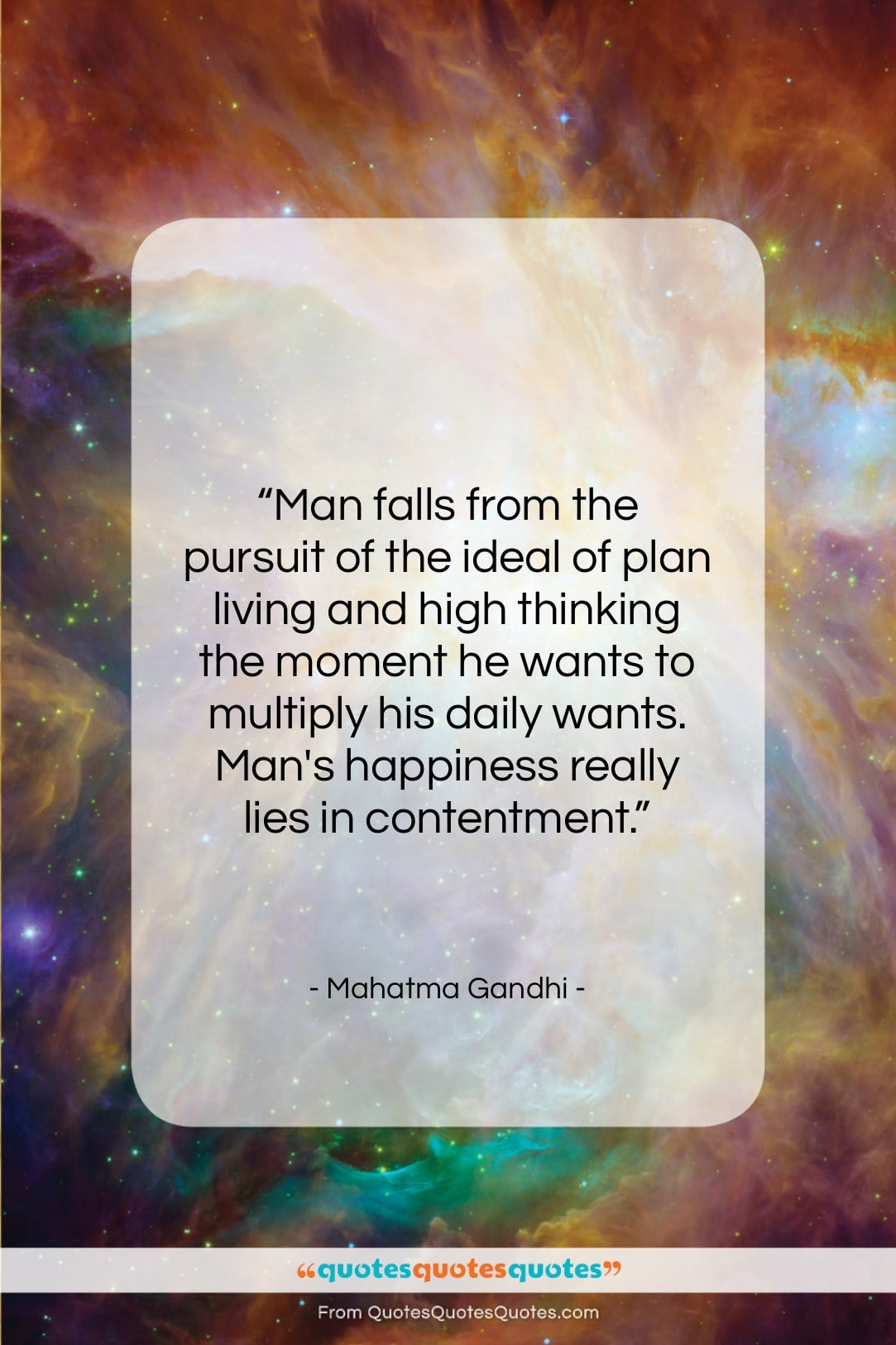 """Mahatma Gandhi quote: """"Man falls from the pursuit of the…""""- at QuotesQuotesQuotes.com"""