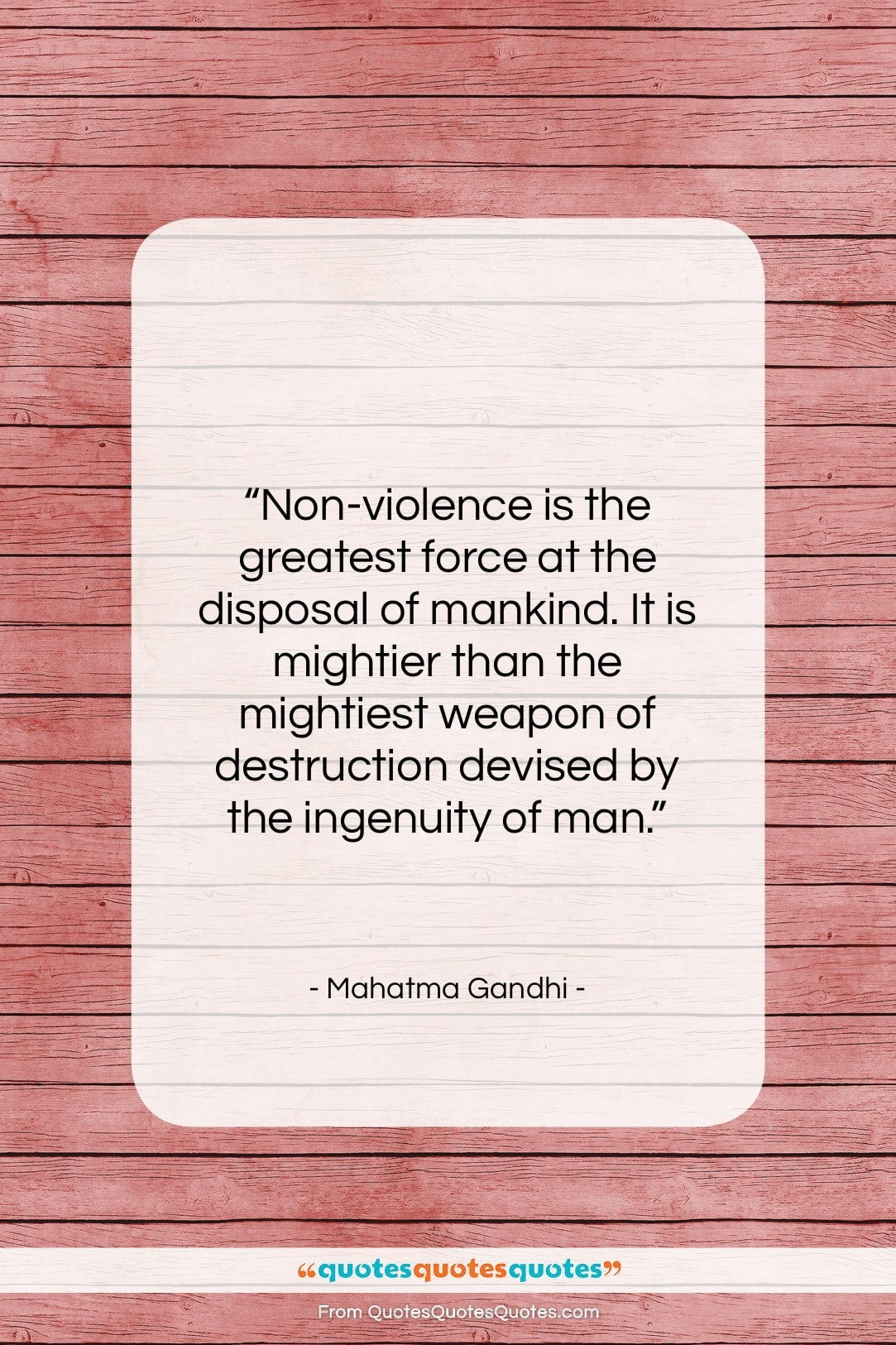 """Mahatma Gandhi quote: """"Non-violence is the greatest force at the…""""- at QuotesQuotesQuotes.com"""