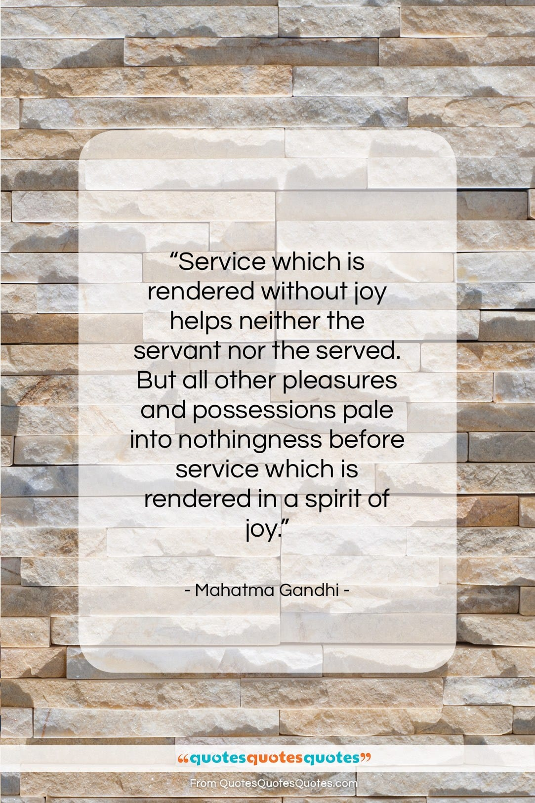 """Mahatma Gandhi quote: """"Service which is rendered without joy helps…""""- at QuotesQuotesQuotes.com"""
