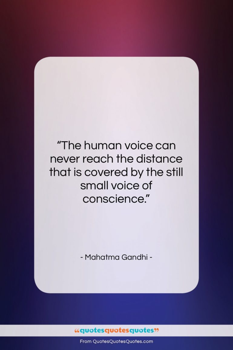 """Mahatma Gandhi quote: """"The human voice can never reach the…""""- at QuotesQuotesQuotes.com"""