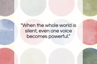 "Malala Yousafzai quote: ""When the whole world is silent, even…""- at QuotesQuotesQuotes.com"