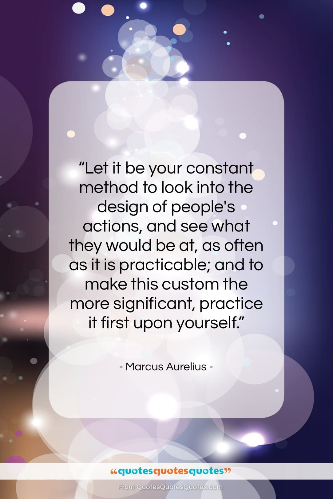 "Marcus Aurelius quote: ""Let it be your constant method to…""- at QuotesQuotesQuotes.com"