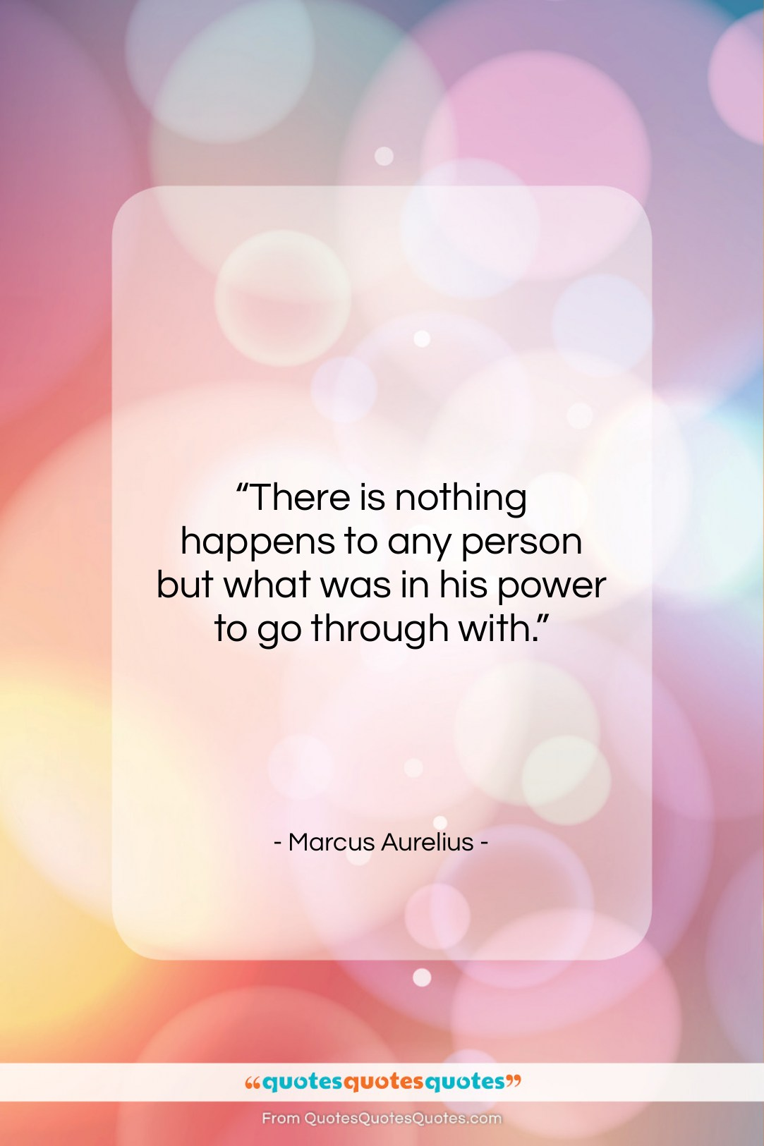 """Marcus Aurelius quote: """"There is nothing happens to any person…""""- at QuotesQuotesQuotes.com"""