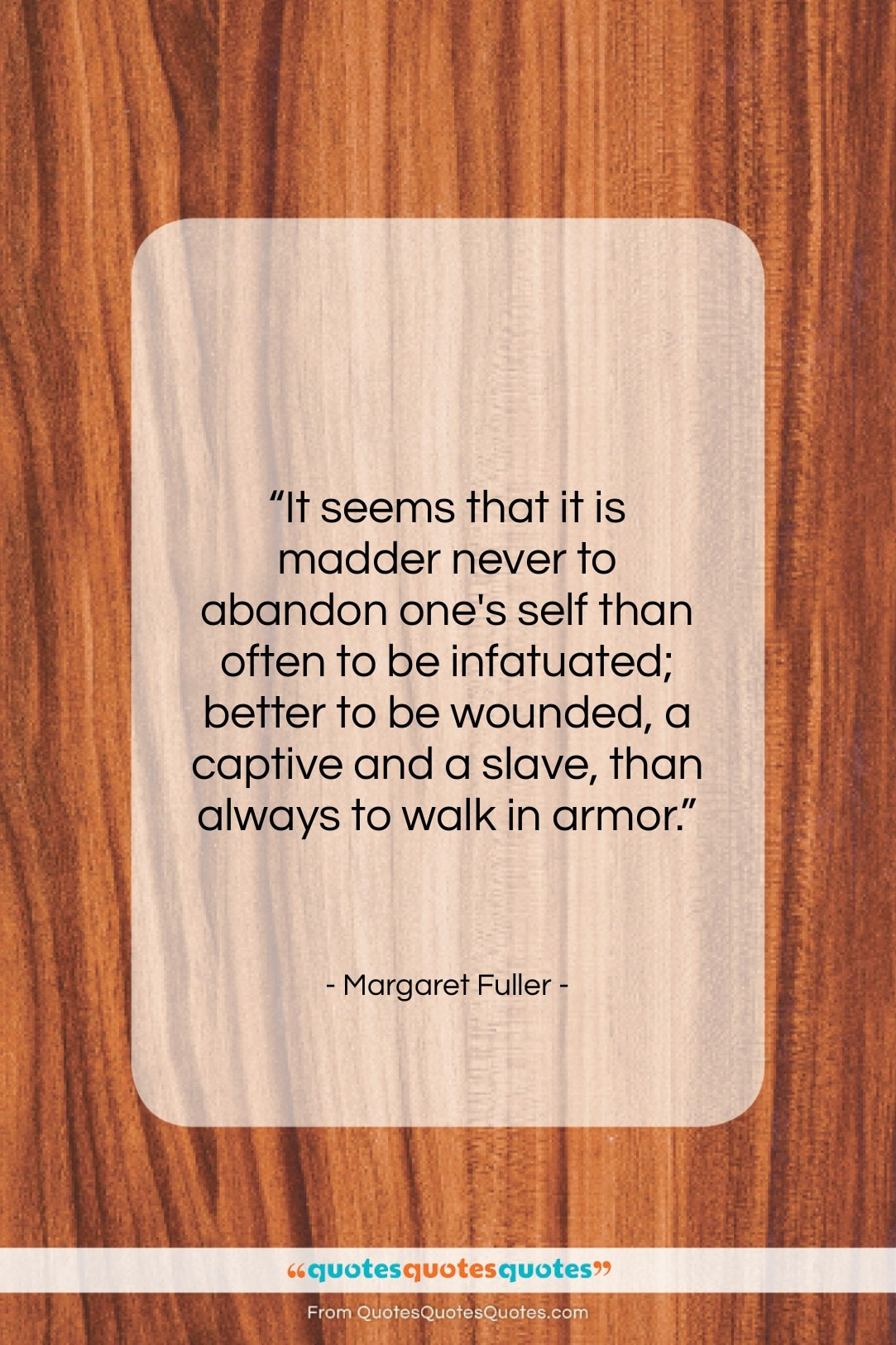 """Margaret Fuller quote: """"It seems that it is madder never…""""- at QuotesQuotesQuotes.com"""