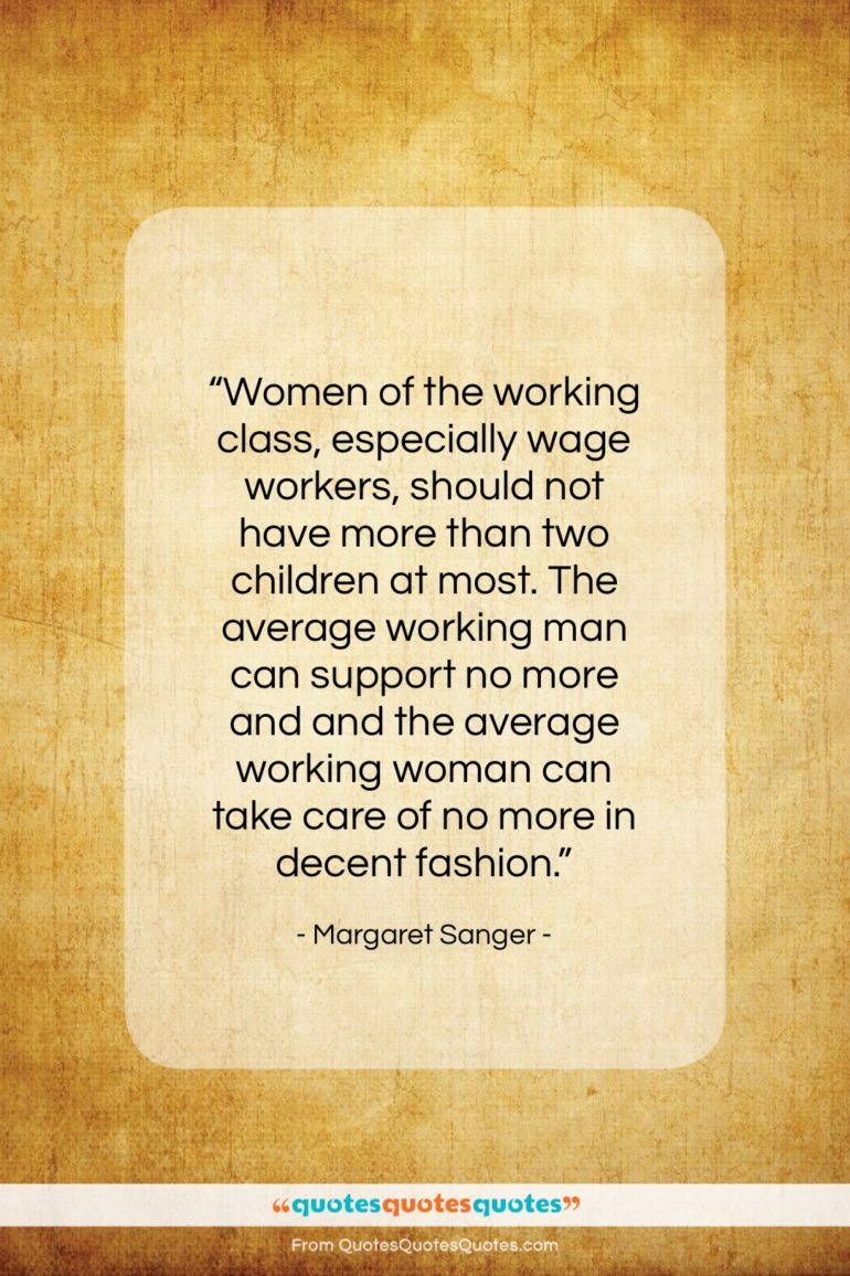 Get the whole Margaret Sanger quote: \