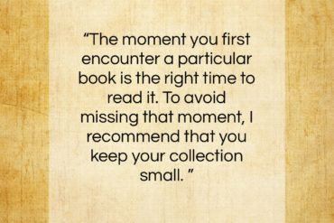"Marie Kondo quote: ""The moment you first encounter a particular book…""- at QuotesQuotesQuotes.com"